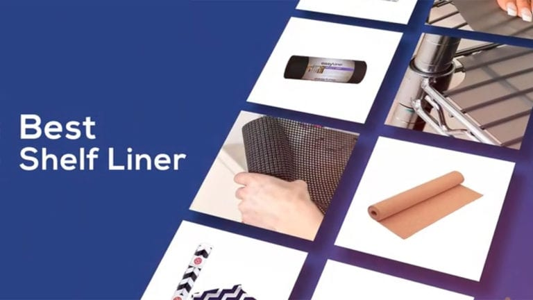 Top 7 Best Shelf Liners (Review & Buying Guide)